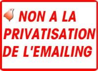 Non à la privatisation du terme Emailing
