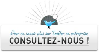Conseils pour la mise en œuvre Twitter : Consultez nous !