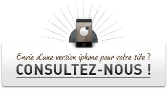 Pour un projet de site iPhone, consultez-nous !