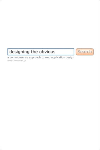 Designing The Obvious de Robert Hoekman