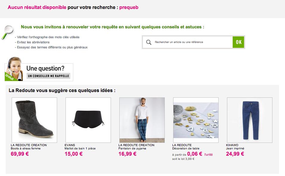 """La page """"sans résultat"""" renvoie l'internaute vers d'autres produits. Un bon point pour La Redoute !"""